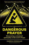 Dangerous Prayer