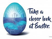 THE BIG PICTURE: 'TAKE A CLOSER LOOK AT EASTER'
