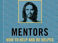 BOOKS: RUSSELL BRAND'S LATEST BOOK REFLECTS UPON THE IMPORTANT ROLE MENTORS PLAY IN OUR LIFE