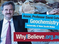 THE BIG PICTURE: WHY I BELIEVE - DAVID COHEN, GEOCHEMIST