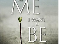 BOOKS: JOHN ORTBERG'S 'THE ME I WANT' TO BE A