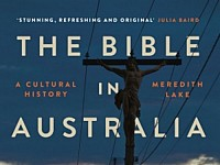 BOOKS: A FASCINATING SURVEY OF THE IMPACT OF THE BIBLE ON AUSTRALIAN LIFE